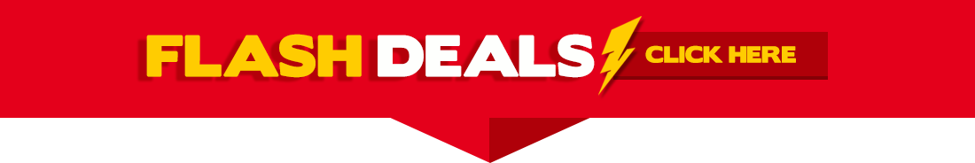 Don't Miss these Flash Deals!